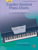 Easy Teacher-student Piano Duets in Three Progressive Books