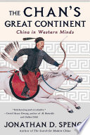 The Chan s Great Continent  China in Western Minds Book PDF