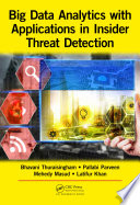 Big Data Analytics with Applications in Insider Threat Detection Book