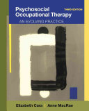Psychosocial Occupational Therapy  An Evolving Practice
