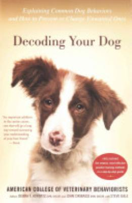 Book cover of 'Decoding Your Dog' by American College of Veterinary Behaviorists