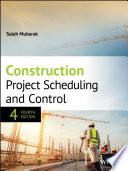 Construction Project Scheduling and Control, Fourth Edition