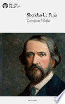 Delphi Complete Works of Sheridan Le Fanu  Illustrated