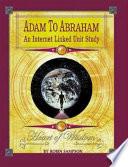 Adam To Abraham