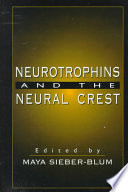 Neurotrophins and the Neural Crest