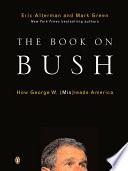 The Book On Bush Book
