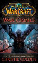 World of Warcraft: War Crimes [Pdf/ePub] eBook