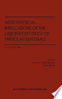 The Astrophysical Implications of the Laboratory Study of Presolar Materials