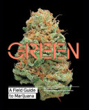 Green: A Field Guide to Marijuana Pdf/ePub eBook