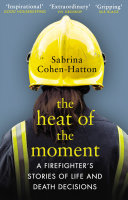 The Heat of the Moment