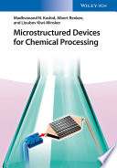 Microstructured Devices For Chemical Processing Book PDF