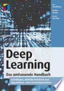 Deep Learning. Das umfassende Handbuch