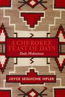Cherokee Feast of Days, Volume III - Gift Edition
