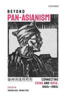 Beyond Pan Asianism Book
