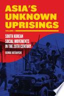 Asia S Unknown Uprisings Volume 1 Book PDF