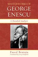 Masterworks of George Enescu [Pdf/ePub] eBook