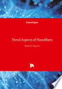 Novel Aspects of Nanofibers Book