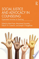 Social Justice and Advocacy in Counseling