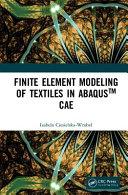 Finite Element Modeling of Textiles in Abaqus tm  CAE