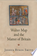 Walter Map and the Matter of Britain