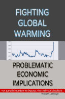Fighting Global Warming  Problematic Economic Implications