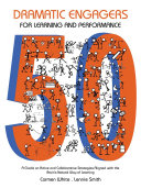 50 Dramatic Engagers for Learning and Performance