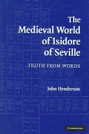 The Medieval World of Isidore of Seville