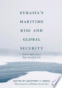 Eurasia S Maritime Rise And Global Security