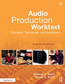 Audio Production Worktext