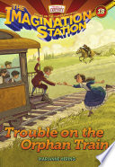 Trouble on the Orphan Train