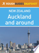 Auckland And Around Rough Guides Snapshot New Zealand Includes The Waitakere Ranges And The Hauraki Gulf