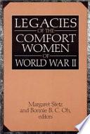 Legacies Of The Comfort Women Of World War Ii