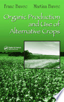 Organic Production and Use of Alternative Crops