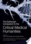 Edinburgh Companion to the Critical Medical Humanities