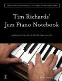 Tim Richard's Jazz Piano Notebook - Volume 3 of Scot Ranney's