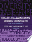 Cross Cultural Journalism and Strategic Communication