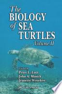 The Biology of Sea Turtles  Volume II Book