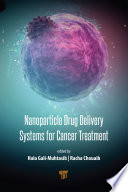 Nanoparticle Drug Delivery Systems for Cancer Treatment Book