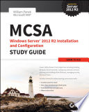 MCSA Windows Server 2012 R2 Installation and Configuration Study Guide Book