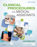 Clinical Procedures for Medical Assistants   E Book