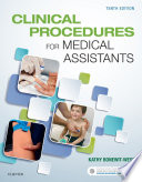 """Clinical Procedures for Medical Assistants E-Book"" by Kathy Bonewit-West"
