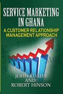 Service Marketing in Ghana