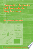 Comparative Genomics and Proteomics in Drug Discovery Book