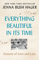 Everything Beautiful in Its Time