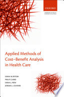 Applied Methods Of Cost Benefit Analysis In Health Care