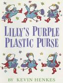 Reading 2000 Read Aloud Book Grade K 03 Lillys Purple Plastic Purse