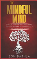 The Mindful Mind
