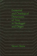 Existential and Ontological Dimensions of Time in Heidegger and Dogen
