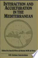 Interaction and Acculturation in the Mediterranean Book
