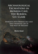 Archaeological Excavations in Moneen Cave  the Burren  Co  Clare